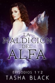 La maldición del Alfa: Episodios 1 y 2 PDF Download