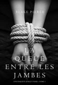 La Queue Entre les Jambes (Une Enquête de Riley Paige – Tome 3) Book Cover