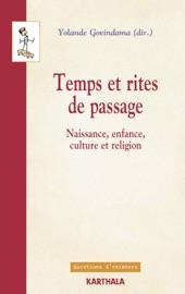 Temps Et Rites De Passage Naissance Enfance Culture Et Religion