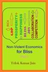 Non-Violent Economics For Bliss