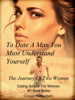 Gregg Michaelsen - To Date a Man, You Must Understand Yourself: The Journey of Two Women Grafik
