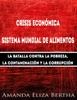 Crisis Económica: Sistema Mundial De Alimentos - La Batalla Contra La Pobreza, La Con...