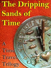 Download and Read Online The Dripping Sands Of Time