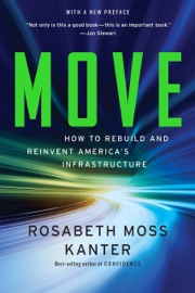 Move How To Rebuild And Reinvent America S Infrastructure