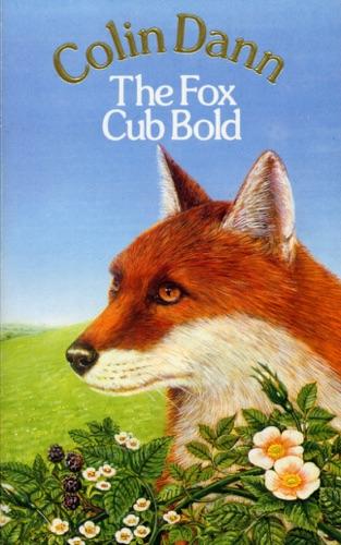 Colin Dann - The Fox Cub Bold