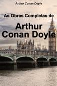 As Obras Completas de Arthur Conan Doyle Book Cover