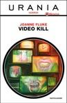 Video Kill Urania