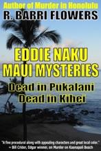 Eddie Naku Maui Mysteries Bundle: Dead in Pukalani\Dead in Kihei