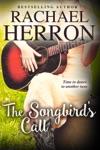 The Songbirds Call