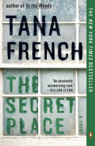Tana French - The Secret Place