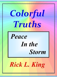 COLORFUL TRUTHS: PEACE IN THE STORM