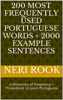 Neri Rook - 200 Most Frequently Used Portuguese Words + 2000 Example Sentences: A Dictionary of Frequency + Phrasebook to Learn Portuguese artwork