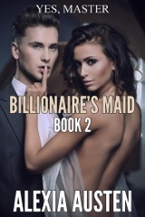 Billionaire's Maid (Book 2)