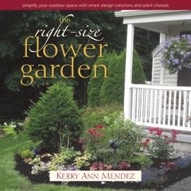 The Right Size Flower Garden