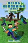Being Herobrine Book 1 Wrongly Accused