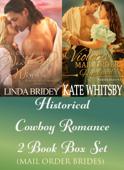 Historical Cowboy Romance Two Book Box Set: Mail Order Brides