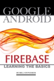 Google Android Firebase Learning The Basics