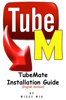 Tubemate Installation Guide - Wizzy Wig book