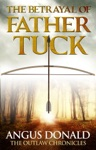 The Betrayal Of Father Tuck