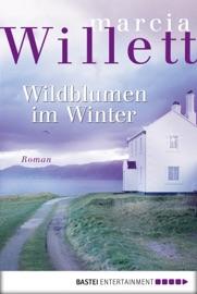 Wildblumen im Winter - Marcia Willett by  Marcia Willett PDF Download