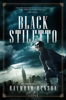 BLACK STILETTO - Raymond Benson
