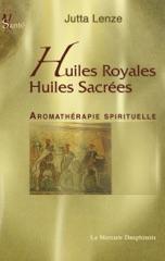 Huiles royales, Huiles sacrées