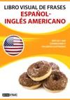 Libro Visual De Frases Espaol-Ingls Americano