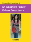 An Adaptive Family Values Conscience
