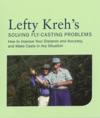 Lefty Krehs Solving Fly-Casting Problems