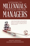 Listening To Millennials 56 Priceless Tips For Managers