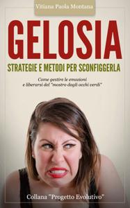 Gelosia: Strategie e Metodi per Sconfiggerla Libro Cover