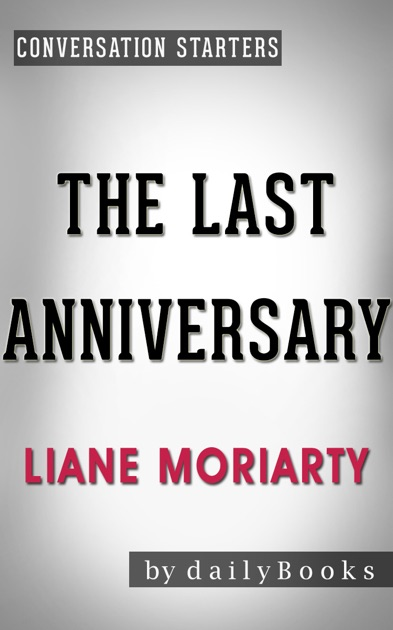 Daily Books Adl Yazarn The Last Anniversary A Novel By Liane