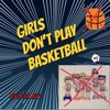 Leah Ray - Girls Don't Play Basketball  artwork