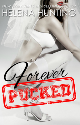 Forever Pucked - Helena Hunting book