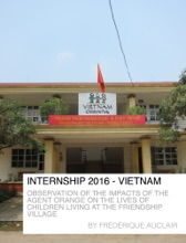 Internship : The Impacts Of The Agent Orange On The Lives Of Children Living At The Friendship Village