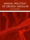 Manual Prctico De Ciruga Vascular