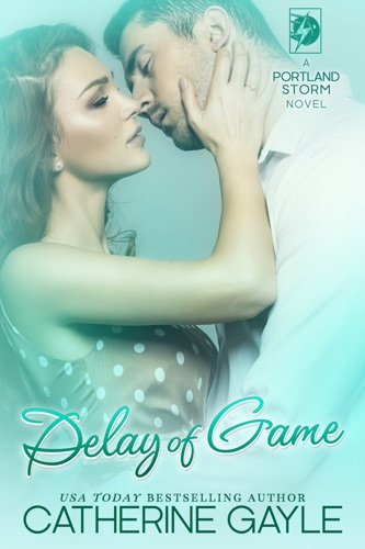 Delay of Game - Catherine Gayle - Catherine Gayle