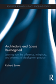 Architecture and Space Re-imagined