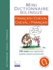 Download and Read Online Mini-Dico Français/Cheval, Cheval/Français