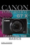 Canon Powershot G7 X Learning The Basics