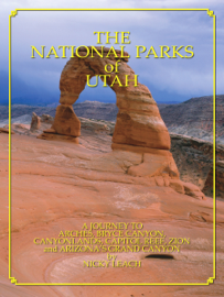 National Parks of Utah: A Journey to the Colorado Plateau