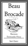 Beau Brocade