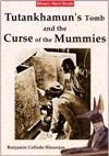 Tutankhamuns Tomb And The Curse Of The Mummies