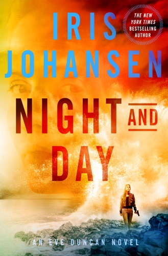Iris Johansen - Night and Day