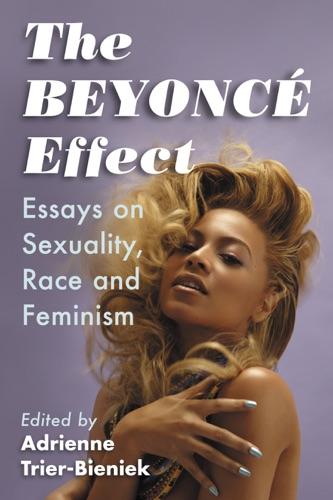 Adrienne Trier-Bieniek - The Beyonce Effect