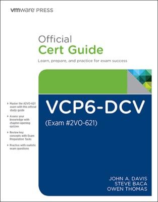 VCP6-DCV Official Cert Guide (Covering Exam #2VO-621), 3/e