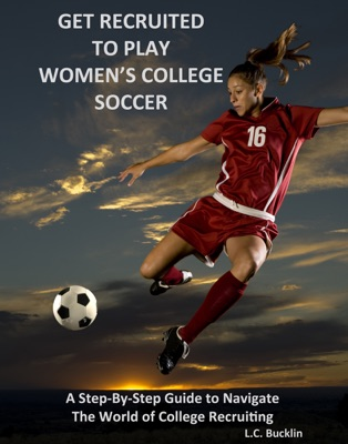 Get Recruited to Play Women's College Soccer