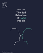 The Bad Behaviour of Good People