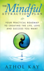 The Mindful Attraction Plan - Athol Kay