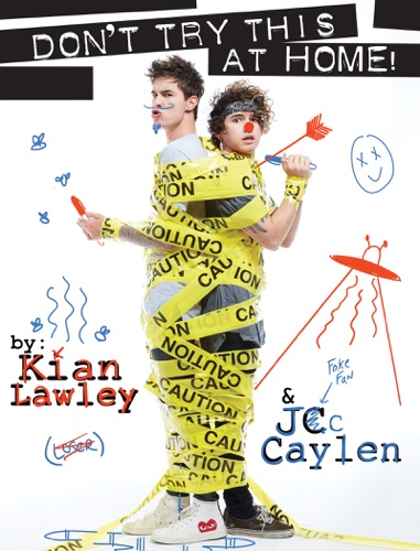 Kian and Jc: Don't Try This at Home! E-Book Download